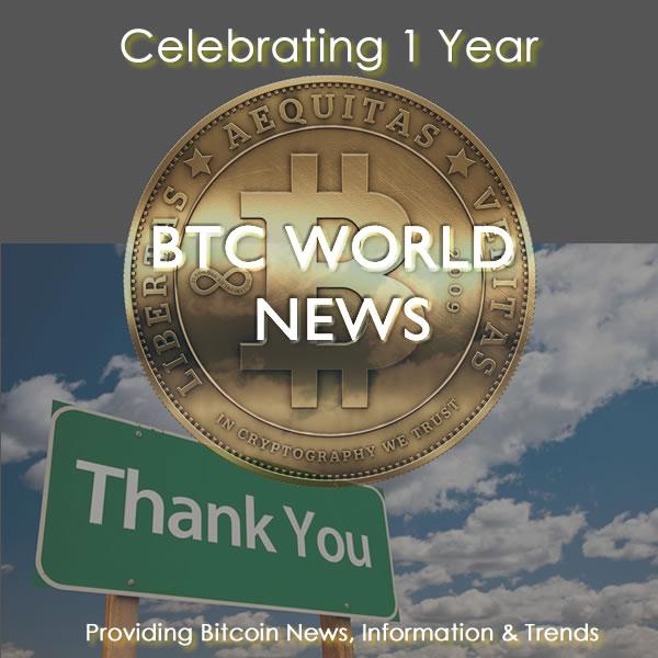 BTC World News turns 1